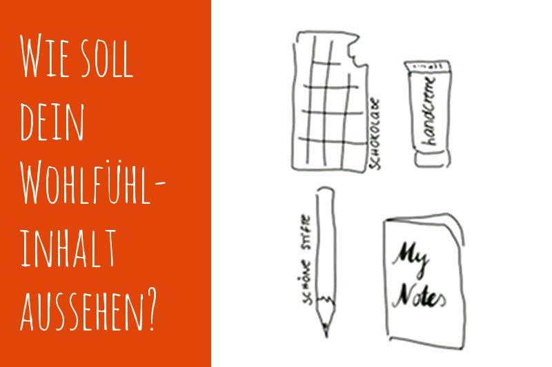 Wie sieht dein Wohlfühlpaket aus? Umfrage
