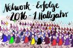 Meine Netzwerk-Erfolge 2016, 1. Halbjahr