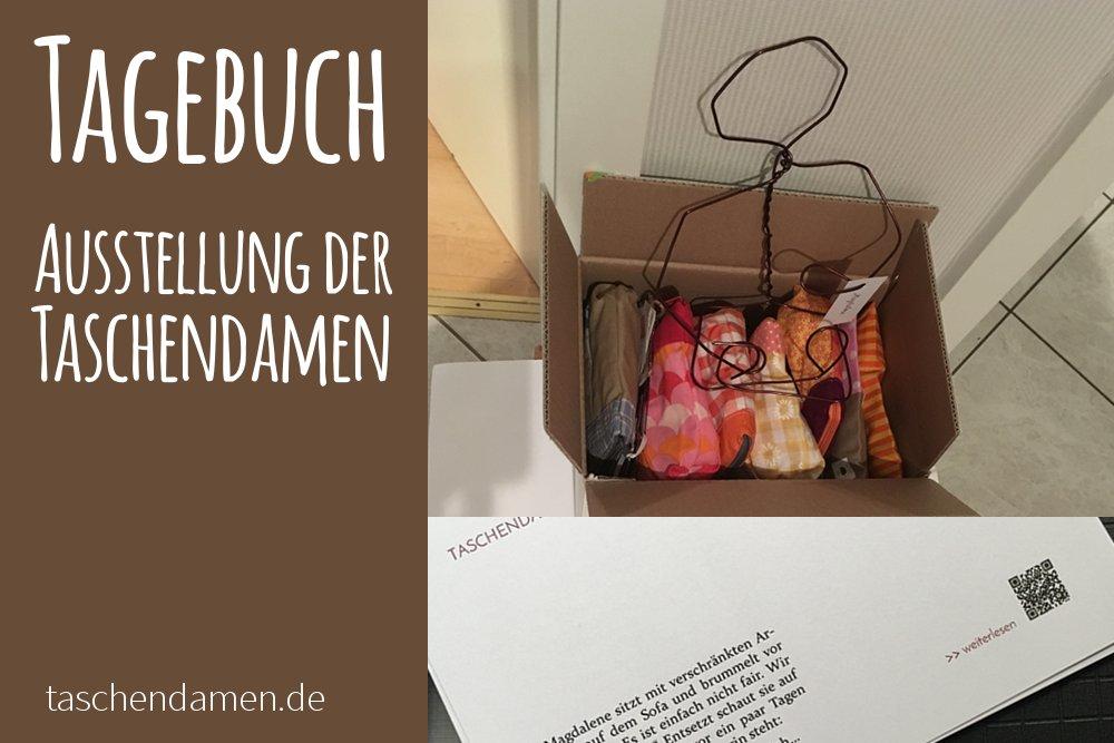 Tagebuch- Ausstellung der Taschendamen