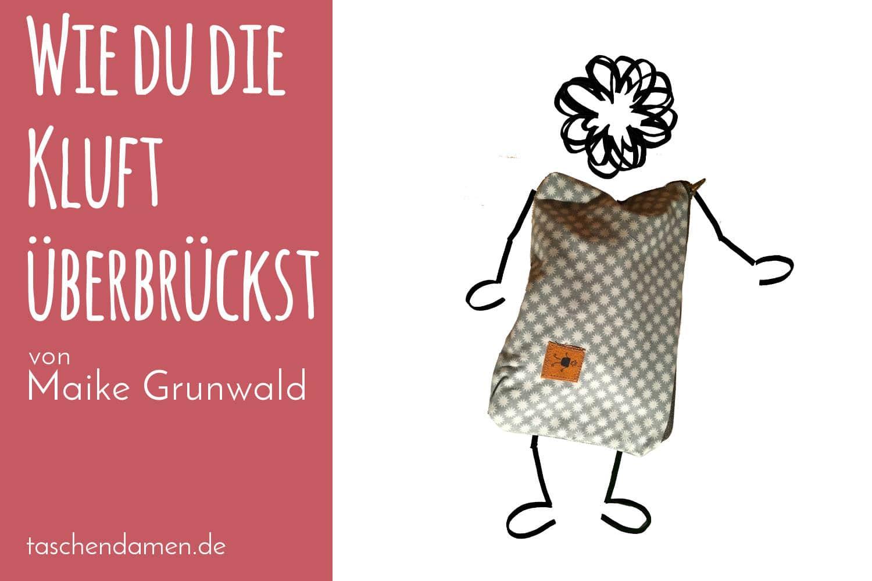 Mutmachgeschichten der Taschendamen. Von Maike Grunwald.